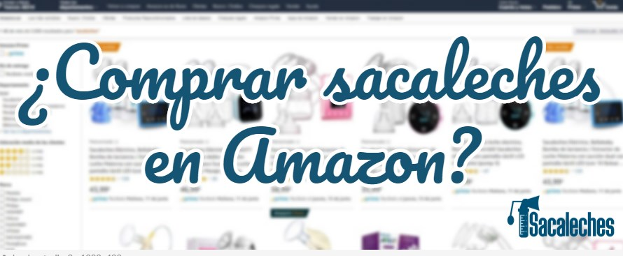 comprar sacaleches Amazon