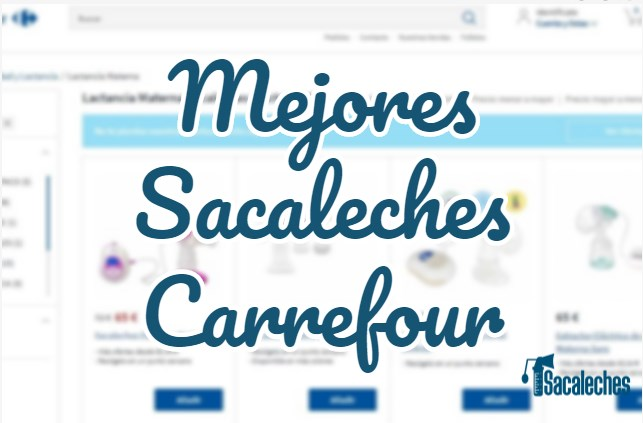 sacaleches carrefour