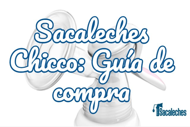 sacaleches chicco